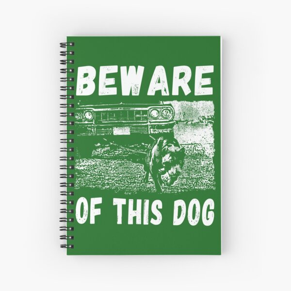 Beware Of This Dog Spiral Notebook