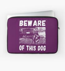 Beware Of This Dog Laptoptasche