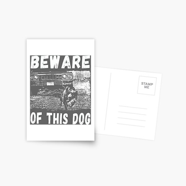 Beware Of This Dog Postcard