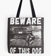 Beware Of This Dog Tote Bag