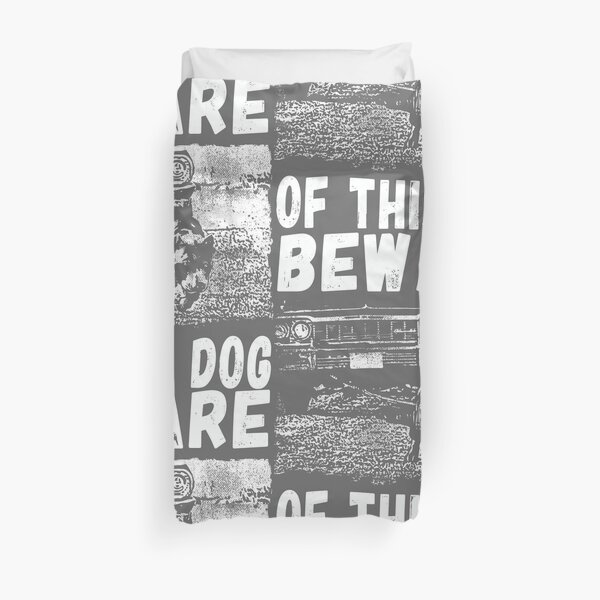 Beware Of This Dog Duvet Cover