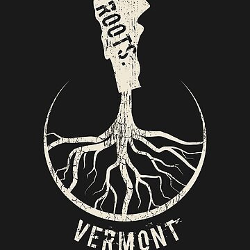 Vintage Vermont Roots State - Proud Homeland - Born And Raised In Vermont by RaveRebel