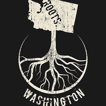 Vintage Washington Roots State - Proud Homeland - Born And Raised In Washington by RaveRebel