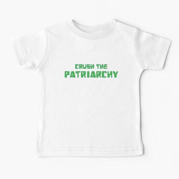 Crush the Patriarchy [Digital Revolution] Baby T-Shirt