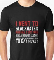 Ich ging nach Blackwater Slim Fit T-Shirt