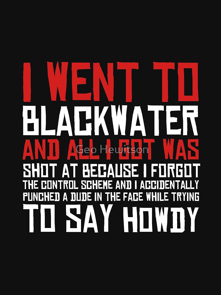 I Went To Blackwater by Georgina82