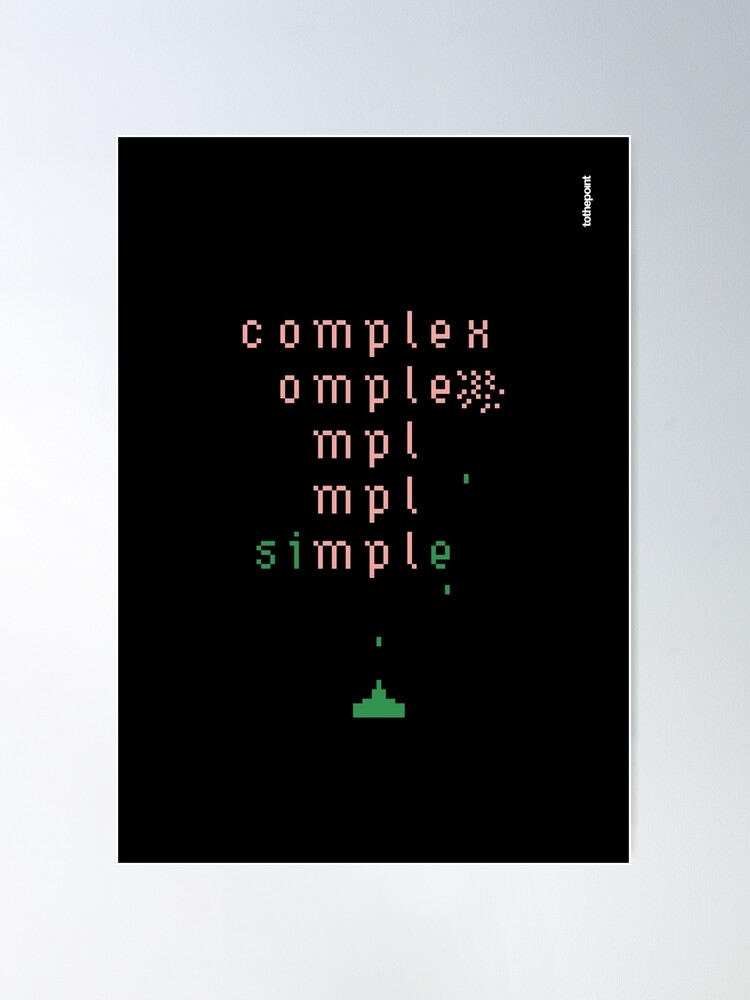 Alternate view of keep it simple  Poster