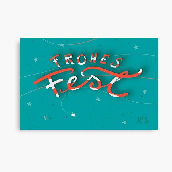 FROHES FEST - mit Sternchen Leinwanddruck