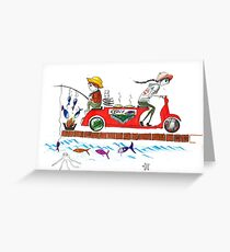 from sea to the table... (fishing, grilling, delivering) Greeting Card