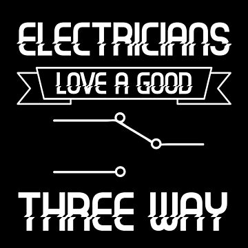 Electrician Love Three Way Cable Electricity Electricity Force Light Work Occupation Gift by Netsrikfa