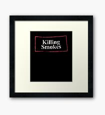 killing smokes tshirt  Framed Print