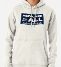 Medicare For All Shirt - Single Payer Healthcare Tee - Healthcare Is A Right Pullover Hoodie