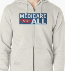 Medicare For All Shirt - Single Payer Healthcare Tee Zipped Hoodie