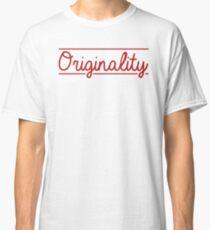 Camiseta clásica Originalidad