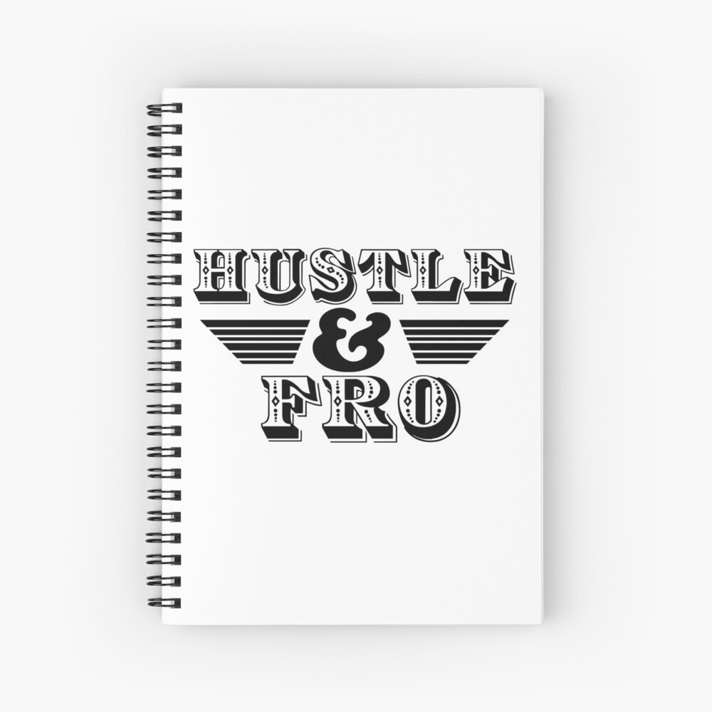 Hustle and Fro Spiral Notebook