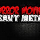 Horror Movies Heavy Metal by binarygod