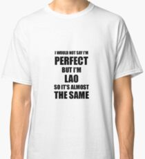 Funny Lao Gift for Laos Pride Perfect Husband Wife Present Classic T-Shirt