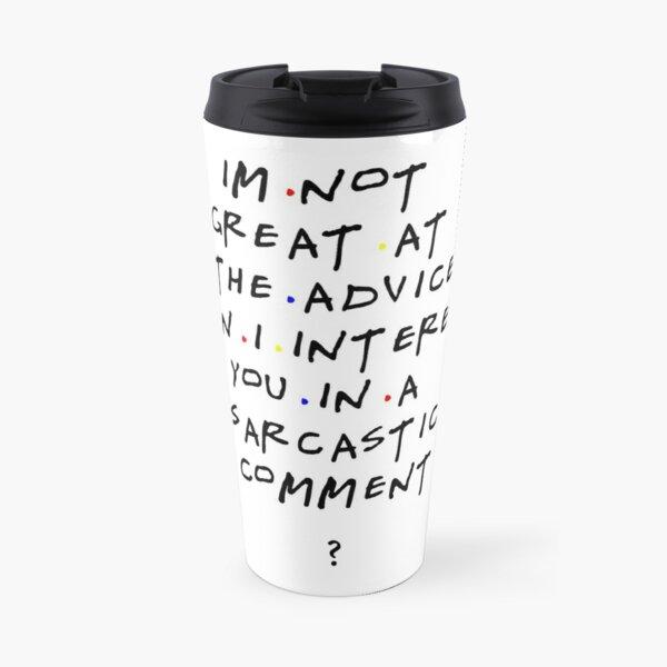 Chandler Bing qoutes Mug isotherme