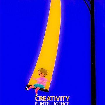 Creativity Is Intelligence Having Fun by cybermall