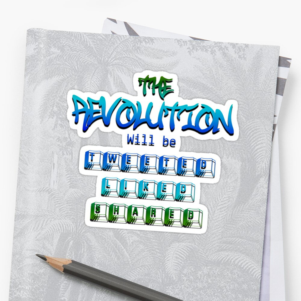 The revolution will be tweeted liked shared (Version 2) by 321Outright