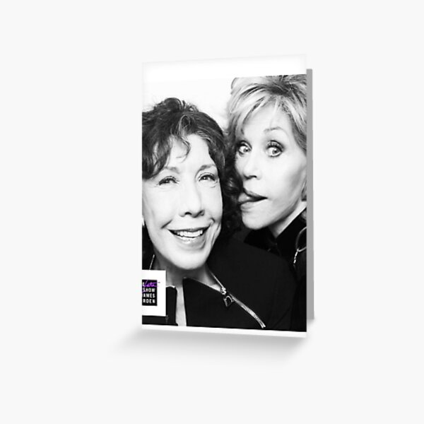 Jane Fonda and Lily Tomlin  Greeting Card