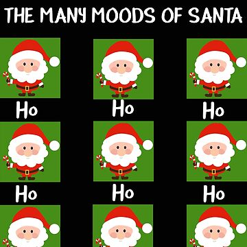The Many Moods of Santa Funny Santa TShirt by stacyanne324