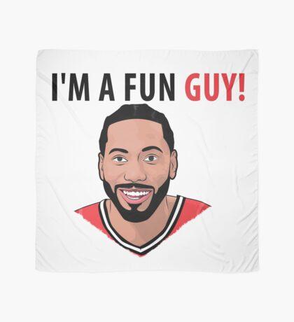 I'm a fun guy! [Kawhi Edition] Scarf