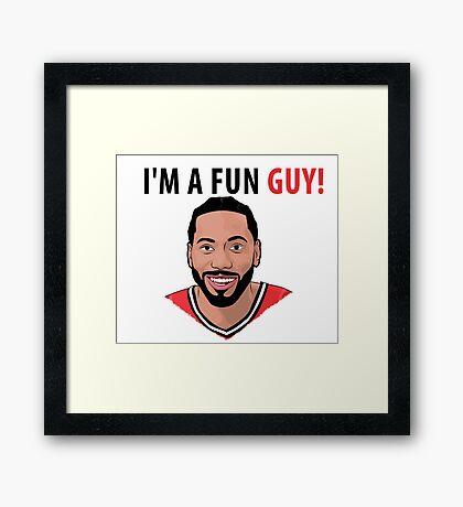 I'm a fun guy! [Kawhi Edition] Framed Print