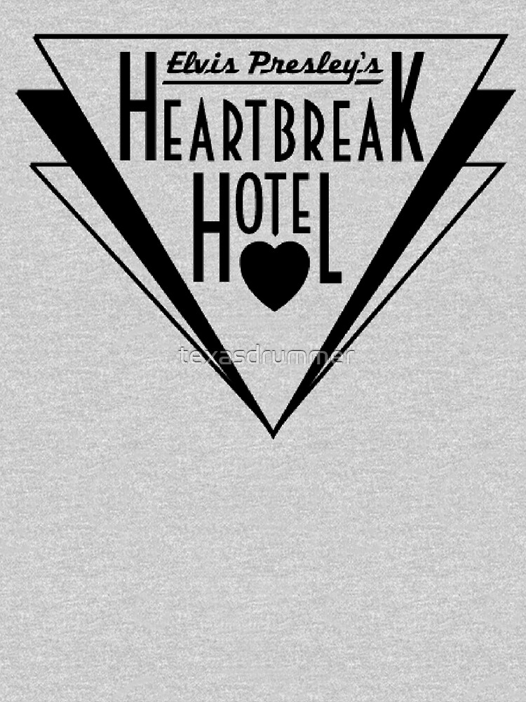 Heartbreak Hotel by texasdrummer