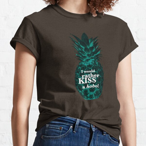 Psych - I would rather kiss a hobo. Classic T-Shirt