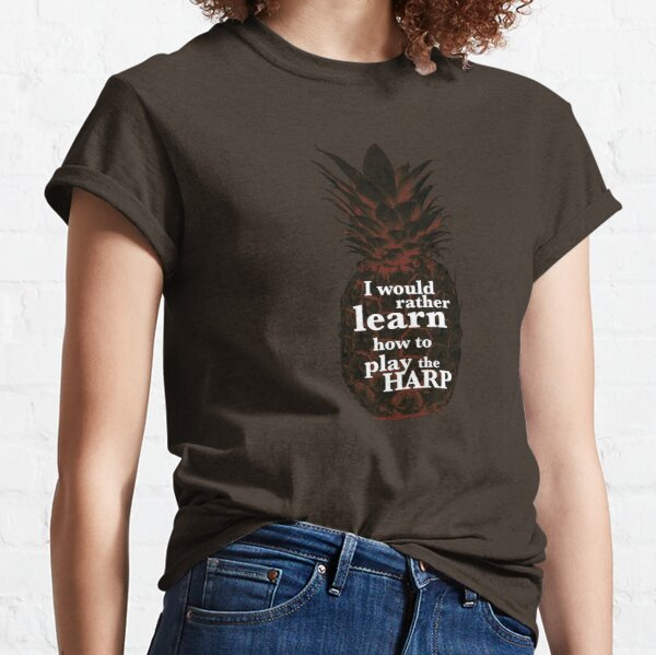 Psych - I would rather learn to play the harp. Classic T-Shirt