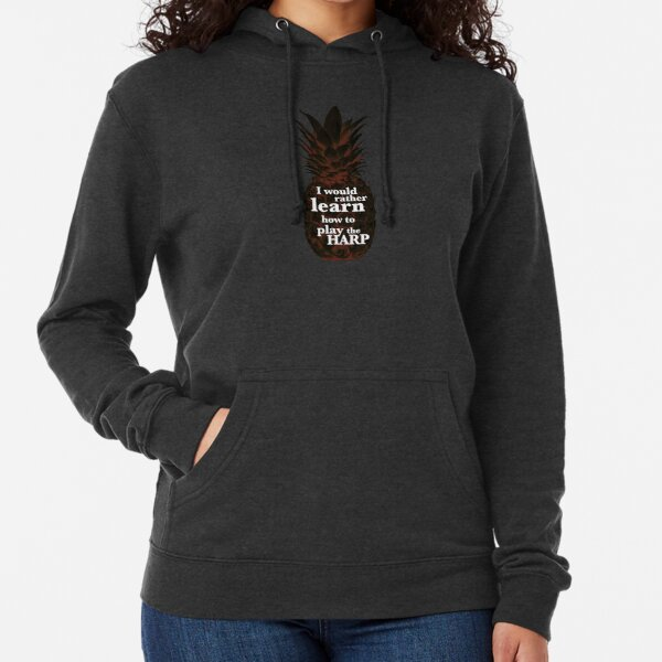 Psych - I would rather learn to play the harp. Lightweight Hoodie