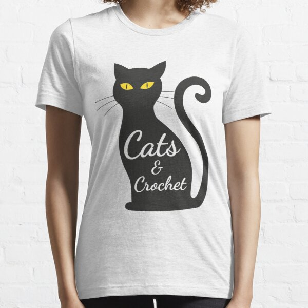Cats and Crochet tshirt for women Essential T-Shirt
