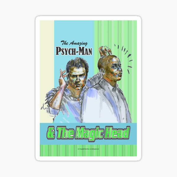 Psych - The Amazing Psych-man & MagicHead Sticker