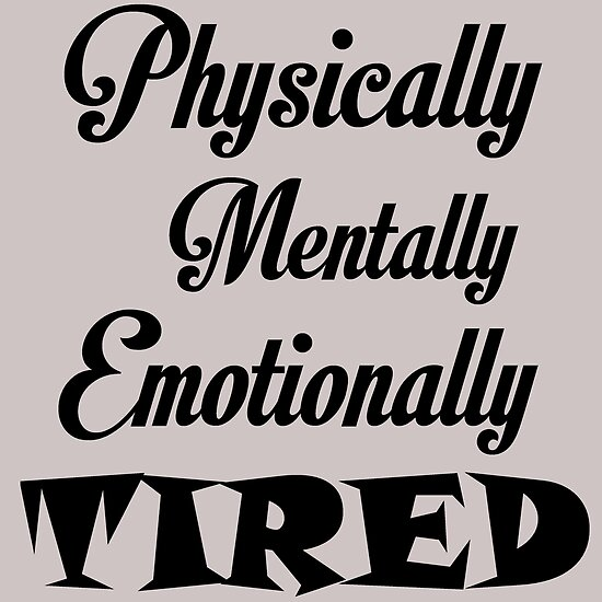 physically and emotionally