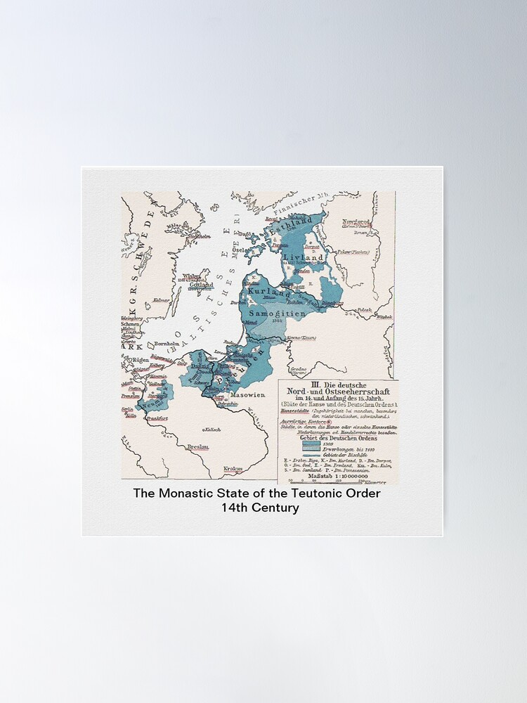 Alternate view of Map.. Monastic State of the Teutonic Order  Poster