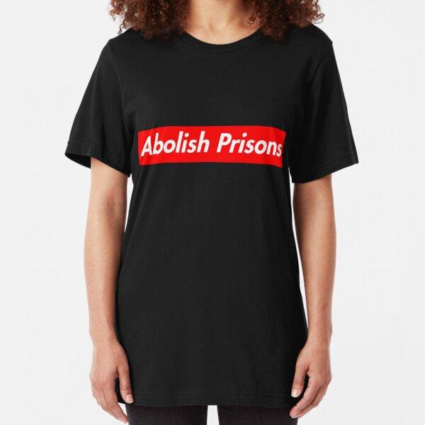 Supreme Take: Abolish Prisons Slim Fit T-Shirt