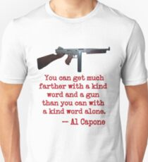 Great Al Capone Quote about Motivation T-Shirt