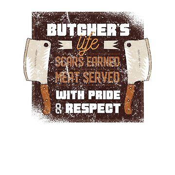 Mens Butcher Funny Quote Shirt - Vintage Weathered - Great Gift by 6thave