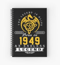 The Legend Is Alive - Born In 1949 Spiral Notebook