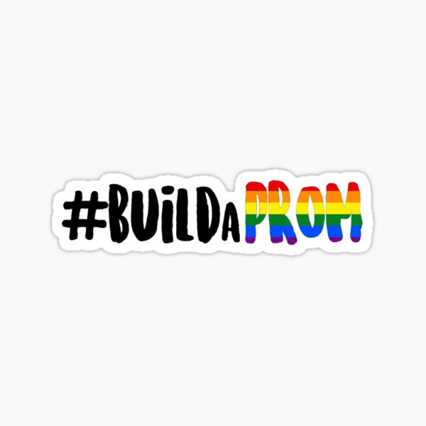 build a prom- the prom musical  Sticker