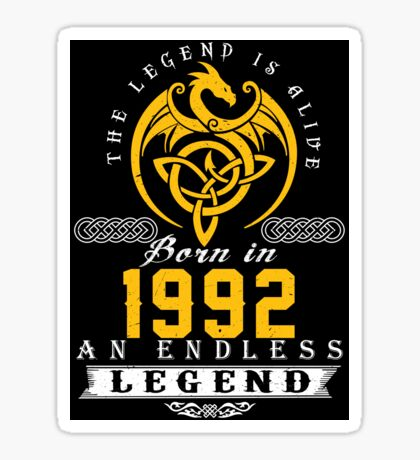 The Legend Is Alive - Born In 1992 Sticker
