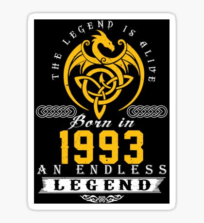 The Legend Is Alive - Born In 1993 Sticker