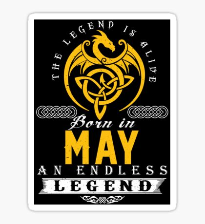 The Legend Is Alive - Born In MAY Sticker
