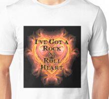 I've Got a Rock and Roll Heart Unisex T-Shirt