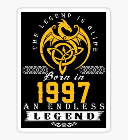 The Legend Is Alive - Born In 1997 Sticker