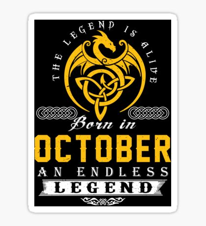 The Legend Is Alive - Born In OCTOBER Sticker