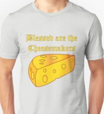 Blessed Are the Cheesemakers T-Shirt