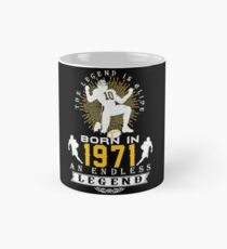 The 'Football' Legend Is Alive - Born In 1971 Mug