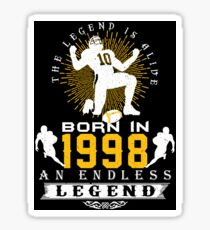 The 'Football' Legend Is Alive - Born In 1998 Sticker